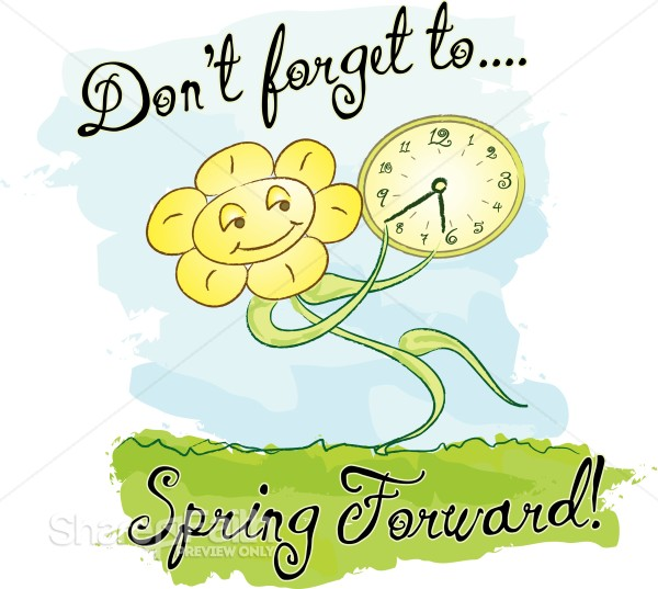 SPRING FORWARD with Words and Happy Flower | Christian Calendar ...