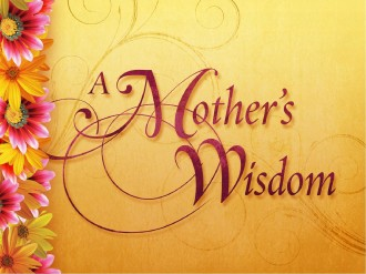 Mothers Wisdom Church PowerPoint