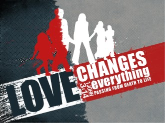 Love Changes Everything PowerPoint Sermon